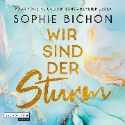Cover-Bild zu Wir sind der Sturm (Audio Download) von Bichon, Sophie