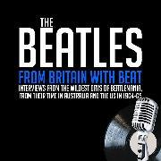 Cover-Bild zu From Britain with Beat - Previously Unreleased Interviews (Audio Download) von Ruhlmann, William