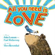 Cover-Bild zu All You Need Is Love von Lennon, John