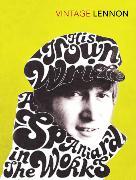 Cover-Bild zu In His Own Write & a Spaniard in the Works von Lennon, John
