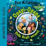 Cover-Bild zu Opapi-Opapa - Volle Kraft voraus! (Opapi-Opapa (Audio Download) von McCartney, Paul