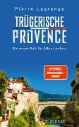 Cover-Bild zu Trügerische Provence von Lagrange, Pierre