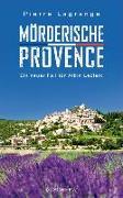 Cover-Bild zu Mörderische Provence (eBook) von Lagrange, Pierre