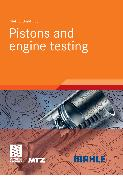 Cover-Bild zu Pistons and engine testing (eBook) von Mahle GmbH (Hrsg.)