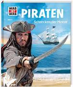 Cover-Bild zu WAS IST WAS Band 71 Piraten. Schrecken der Meere von Finan, Karin