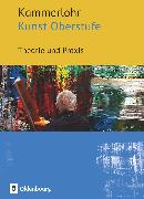 Cover-Bild zu Kammerlohr, Kunst Oberstufe, Theorie und Praxis, Schülerbuch von Bünzow, Manuela