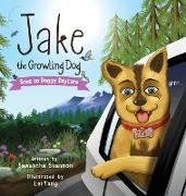 Cover-Bild zu Jake the Growling Dog Goes to Doggy Daycare von Shannon, Samantha