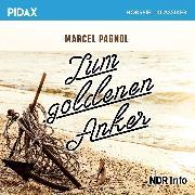Cover-Bild zu Zum goldenen Anker (Audio Download) von Pagnol, Marcel