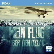 Cover-Bild zu Mein Flug über den Ozean (Audio Download) von Lindbergh, Charles A.