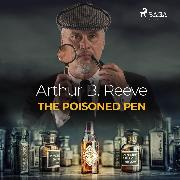 Cover-Bild zu The Poisoned Pen (Audio Download) von Reeve, Arthur B.