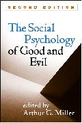 Cover-Bild zu The Social Psychology of Good and Evil, Second Edition (eBook) von Miller, Arthur G. (Hrsg.)