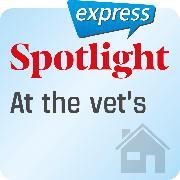 Cover-Bild zu Spotlight express - At the vet's (Audio Download)