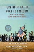 Cover-Bild zu Turning 15 on the Road to Freedom