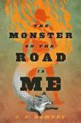 Cover-Bild zu The Monster on the Road Is Me