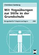 Cover-Bild zu Mit Yogaübungen zur Stille in der Grundschule von Hamborg, Christiane