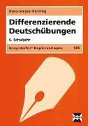 Cover-Bild zu Differenzierende Deutschübungen. 6. Schuljahr. von Reining, Hans-Jürgen