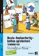 Cover-Bild zu Basis-Rechenfertigkeiten spielerisch trainieren von Eggert, Jens