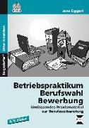 Cover-Bild zu Betriebspraktikum - Berufswahl - Bewerbung von Eggert, Jens
