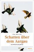 Cover-Bild zu Schatten über dem Aargau von Haller, Ina