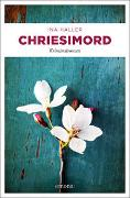 Cover-Bild zu Chriesimord von Haller, Ina