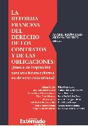 Cover-Bild zu La reforma francesa del derecho de los contratos y de las obligaciones (eBook) von Gandur, José Félix Chamie