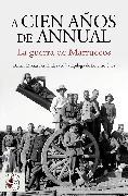 Cover-Bild zu A cien años de Annual (eBook) von Bolaños, Roberto Muñoz