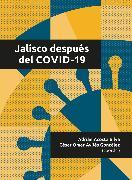 Cover-Bild zu Jalisco después del COVID-19 (eBook) von Bernal, Antonio Sánchez