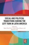 Cover-Bild zu Social and Political Transitions During the Left Turn in Latin America (eBook) von Silva-Torres, Karen (Hrsg.)