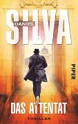 Cover-Bild zu Das Attentat von Silva, Daniel