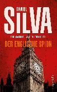 Cover-Bild zu Der englische Spion (eBook) von Silva, Daniel