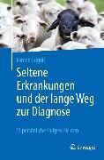Cover-Bild zu Seltene Erkrankungen und der lange Weg zur Diagnose (eBook) von Grigull, Lorenz