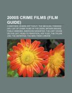 Cover-Bild zu 2000s crime films (Film Guide)