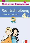 Cover-Bild zu Klett Sicher ins Gymnasium Rechtschreibung 4. Klasse (eBook) von Lassert, Ursula