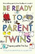 Cover-Bild zu Be Ready to Parent Twins (eBook) von Brown, Louise
