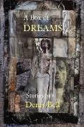 Cover-Bild zu A Box of Dreams von Bell, Denis