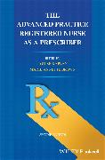 Cover-Bild zu The Advanced Practice Registered Nurse as a Prescriber (eBook) von Kaplan, Louise (Hrsg.)