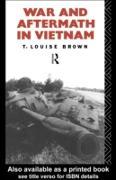 Cover-Bild zu War and Aftermath in Vietnam (eBook) von Brown, T. Louise