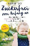 Cover-Bild zu Zuckerfrei von Anfang an (eBook) von Falck, Marianne