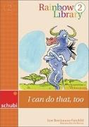 Cover-Bild zu Rainbow Library 2. I can do that, too. Lesebuch von Brockmann-Fairchild, Jane
