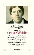 Cover-Bild zu Denken mit Oscar Wilde (eBook) von Wilde, Oscar