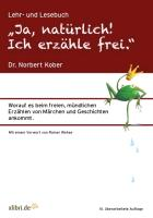 """Cover-Bild zu """"Ja, natürlich! Ich erzähle frei."""" von Kober, Norbert"""