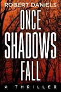 Cover-Bild zu Once Shadows Fall (eBook) von Daniels, Robert