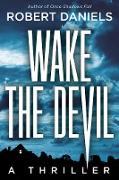 Cover-Bild zu Wake the Devil (eBook) von Daniels, Robert
