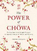 Cover-Bild zu The Power of Chowa von Tanaka, Akemi