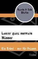 Cover-Bild zu Skafte, Katrin: Lauter ganz normale Männer (eBook)