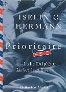 Cover-Bild zu Hermann, Iselin C.: Prioritaire - Liebe Delphine ... Liebe Jean Luc (eBook)