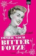 Cover-Bild zu Sveland, Maria: Immer noch Bitterfotze (eBook)