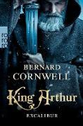 Cover-Bild zu King Arthur: Excalibur (eBook) von Cornwell, Bernard