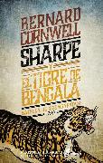 Cover-Bild zu Sharpe y el tigre de bengala (eBook) von Cornwell, Bernard