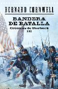 Cover-Bild zu Bandera de batalla (eBook) von Cornwell, Bernard
